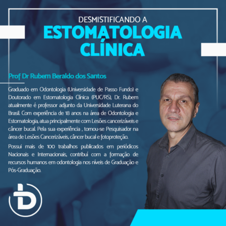 DESMISTIFICANDO A ESTOMATOLOGIA CLÍNICA